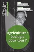 «Agriculture: écologie pour tous ?»